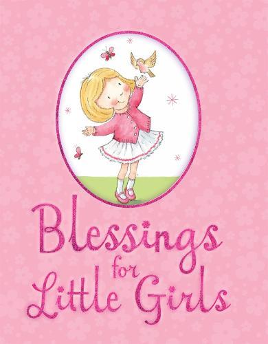 Blessings for Little Girls (Hardback)