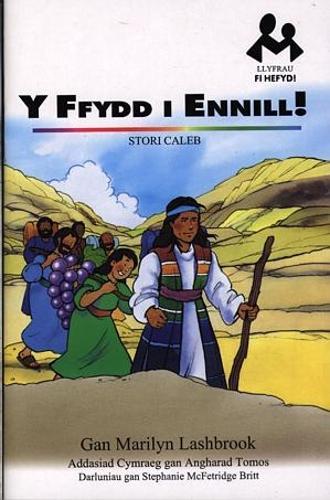 Llyfrau Fi Hefyd: Ffydd i Ennill!, Y - Stori Caleb (Paperback)