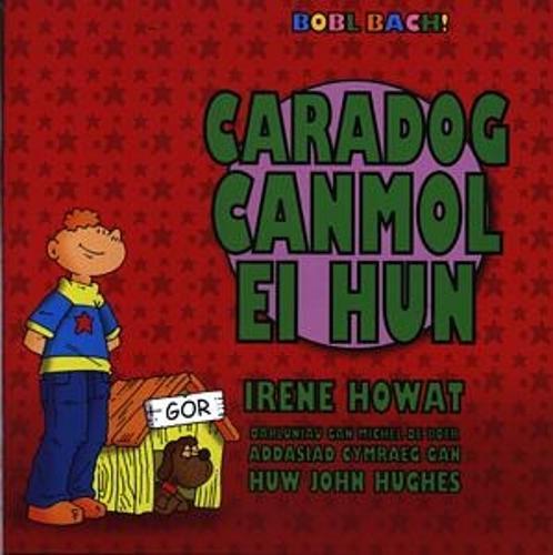 Cyfres Bobl Bach!: Caradog Canmol ei Hun (Paperback)