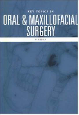 Oral and Maxillofacial Surgery - Key Topics S. (Paperback)