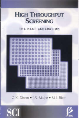 High Throughput Screening: The Next Generation (Paperback)