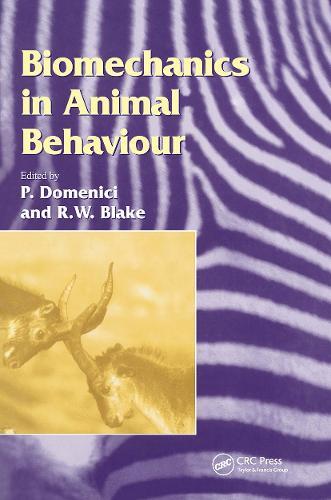 Biomechanics in Animal Behaviour - Society for Experimental Biology (Hardback)
