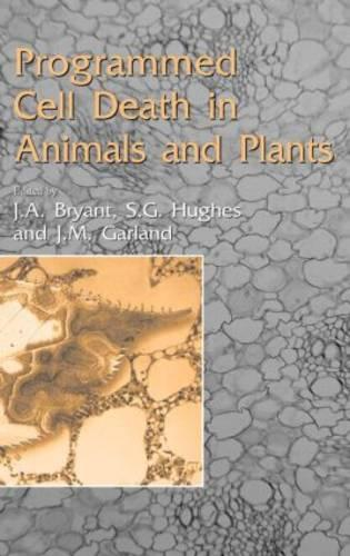 Programmed Cell Death in Animals and Plants - Society for Experimental Biology (Hardback)