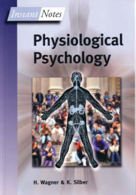BIOS Instant Notes in Physiological Psychology - Instant Notes (Paperback)