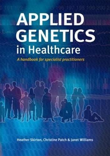 Applied Genetics in Healthcare (Paperback)