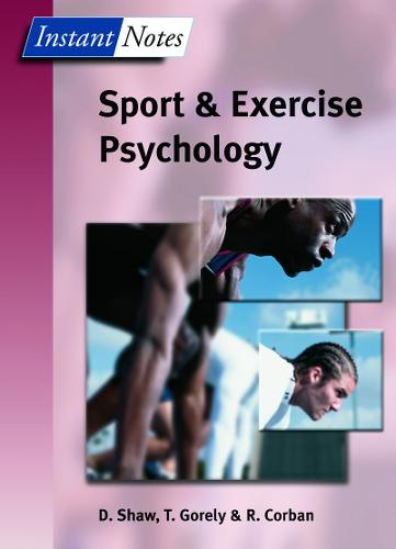 BIOS Instant Notes in Sport and Exercise Psychology - Instant Notes (Paperback)