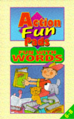 Action Fun Pads: Fun with Words - Action fun pads (Paperback)
