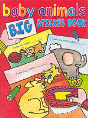 Baby Animals Big Sticker Book
