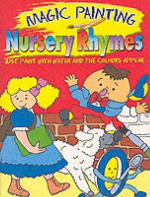 Magic Painting: Nursery Rhymes (Paperback)