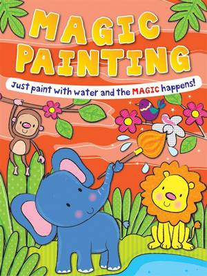 Magic Painting Elephant: Just Paint with Water and the Magic Happens! - Magic Painting S. (Paperback)