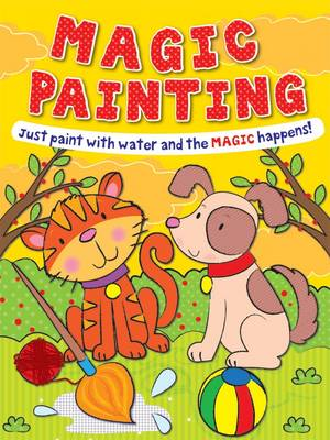 Magic Painting Cat and Dog: Just Paint with Water and the Magic Happens! - Magic Painting (Paperback)
