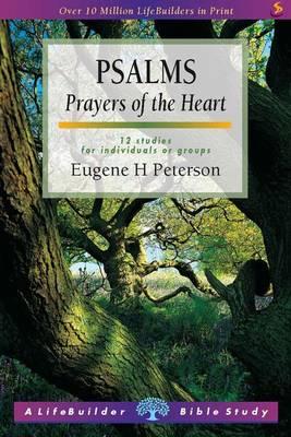 Psalms: Prayers of the Heart - LifeBuilder Bible Study (Paperback)