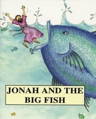 Jonah and the Big Fish - Bible Pebbles (Paperback)