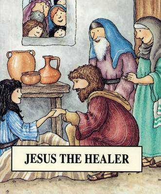 Jesus the Healer - Bible Pebbles (Paperback)