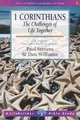 1 Corinthians: The Challenge of Life Together - LifeBuilder Bible Study (Paperback)