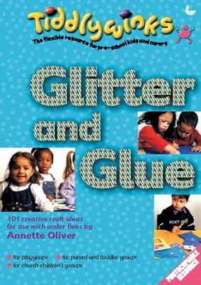 Glitter and Glue - Tiddlywinks (Paperback)