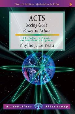 Acts: Seeing God's Power in Action - LifeBuilder Bible Study (Paperback)