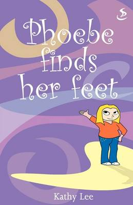Phoebe Finds Her Feet (Paperback)