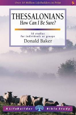 Thessalonians: How Can I be Sure? - LifeBuilder Bible Study (Paperback)