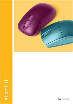 Start IT Unit 001 IT User Fundamentals Using Windows XP (Spiral bound)