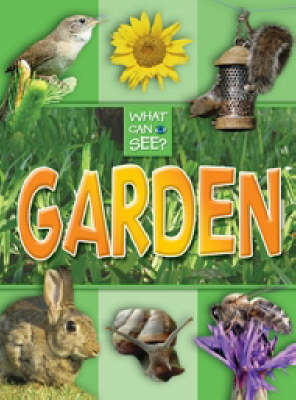 What Can I See?: Garden (Paperback)
