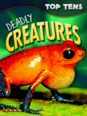 Top Tens: Deadly Creatures (Paperback)