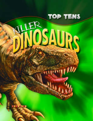 Top Tens: Killer Dinosaurs (Paperback)