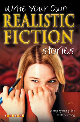 Write Your Own Realistic Fiction Stories - Write Your Own No. 3 (Paperback)