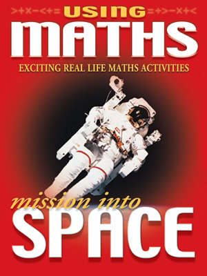 Using Maths Mission into Space (Paperback)