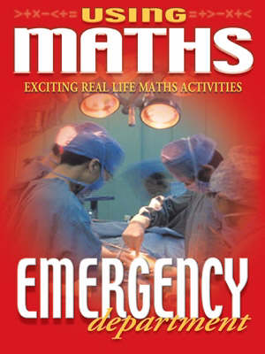 Using Maths 3 Emergency Department (Paperback)
