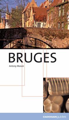 Bruges - Cadogan Guides (Paperback)