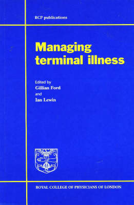 Managing Terminal Illness (Paperback)