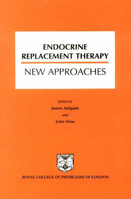 Endocrine Replacement Therapy: New Approaches (Paperback)