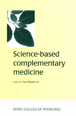Science-based Complementary Medicine (Paperback)