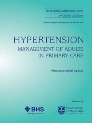 Hypertension: Pharmacological Update: Management of Adults in Primary Care (Paperback)