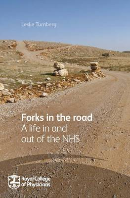 Forks in the road: A Life in and out of the NHS (Paperback)