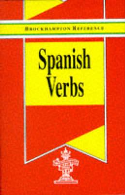 Spanish Verbs - Brockhampton Reference Series (Bilingual) (Hardback)