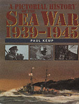 A Pictorial History of the Sea War 1939-1945 (Hardback)