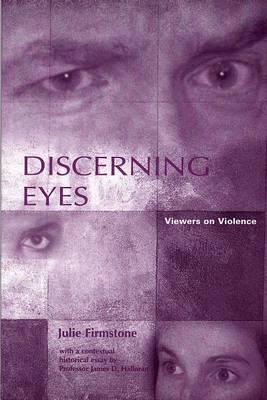 Discerning Eyes: Views on Violence (Paperback)