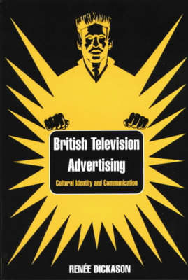 British Television Advertising: Cultural Identity and Communication (Paperback)