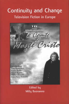 Continuity and Change: Television Fiction in Europe (Paperback)