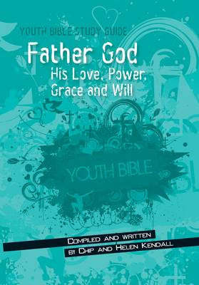 Father God - Youth Bible Study Guide (Paperback)
