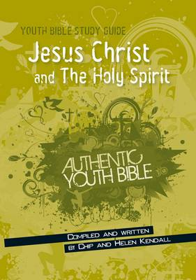 Jesus Christ and the Holy Spirit - Youth Bible Study Guide (Paperback)