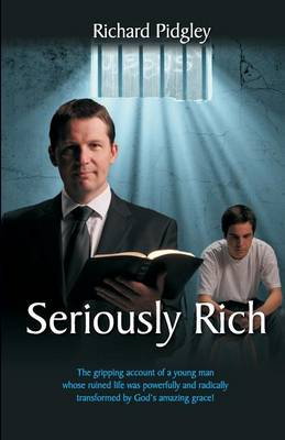 Seriously Rich: Revised Edition (Paperback)