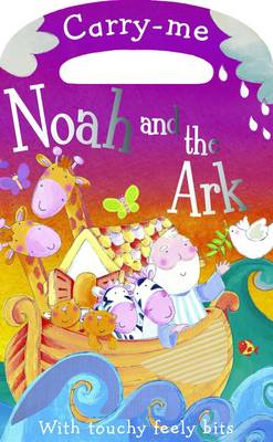 Carry-Me Noah and the Ark (Board book)