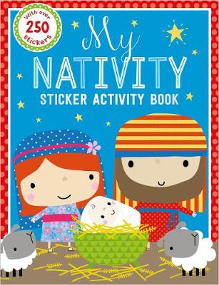 My Nativity Sticker Activity Book (With Over 250 Stickers) (Paperback)