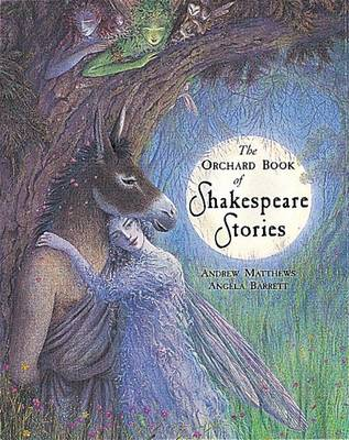 Orchard Book of Classic Shakespeare Stories (Hardback)