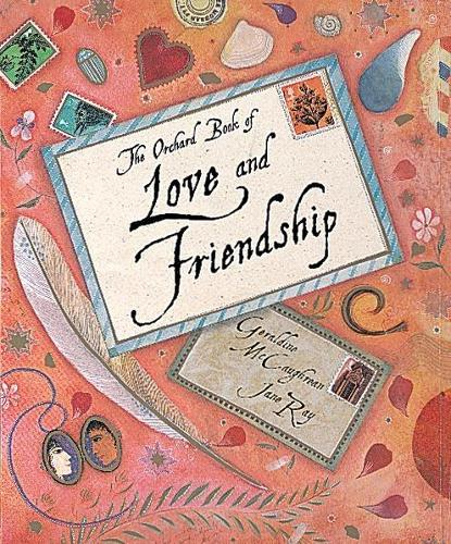 The Orchard Book of Love and Friendship Stories (Hardback)
