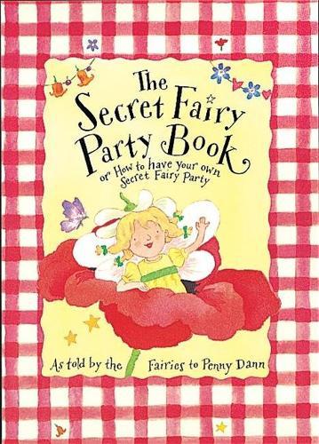 Party Book - The Secret Fairy (Hardback)