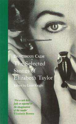Dangerous Calm: Selected Stories - Virago Modern Classics (Paperback)